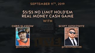 $5/$5 No Limit Hold'em with Scott and Chris (9/11/19)
