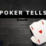 Poker Tells You Must Learn: Episode 1 by Brad Wilson