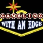 Gambling With an Edge – guest Nathaniel Tilton of The Blackjack Life