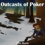 Learn English Through Story – The Outcasts of Poker Flat by Bret Harte