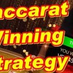 Baccarat Winning Strategy