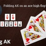 Poker Strategy: Folding AK on an Ace High Flop?