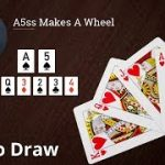 Poker Strategy: A5ss Makes A Wheel