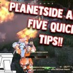 5 Quick Tips On Playing Planetside Arena!