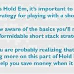 Texas Hold Em – Strategy for Playing With a Short Stack