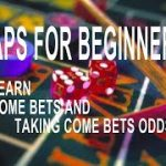 Best Tutorial How to Learn to play Craps for Beginner Learn(Come Bet)and(Take Odds on come bets) -2