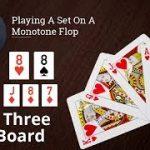 Poker Strategy: Playing A Set On A Monotone Flop