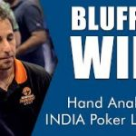 Bluff to Win – Hand Analysis at India Poker League (Tournament Poker Strategy)