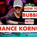 Poker Strategy: Chance Kornuth On Playing The Money Bubble