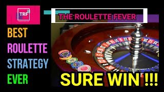 Best Roulette Strategy Ever   Sure Win   TheRouletteFever