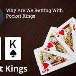 Poker Strategy: Why Are We Betting With Pocket Kings
