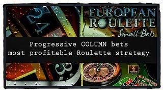 Progressive COLUMN bets : most profitable Roulette strategy: