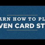 Learn How To Play: Seven Card Stud