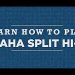 Learn How To Play: Omaha Split Hi-Lo