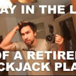 A Day in the Life of a Retired Blackjack Player