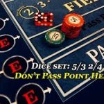 Craps: 5/3 2/4 $35 Don't pass / Point hedge strategy +$104