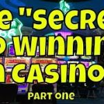 """The """"Secret"""" to Winning in Casinos! – Part One (Corrected Audio)"""