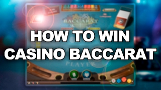 How To Win Casino Baccarat