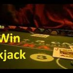 Best System to Win at Blackjack? (2019) (Part 2)