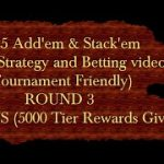 $25 Add 'em & Stack 'em Craps Strategy (Round 3) (Bonus 5000 total reward points giveaway)
