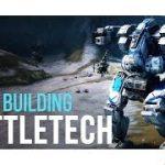 BATTLETECH – Building the Blackjack (Customization)