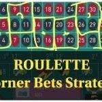 Roulette WIN tricks, 6 Corner, online ROULETTE, roulette Strategy