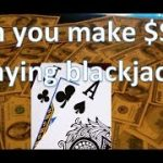 Can You Make Millions of Dollars Playing Blackjack?