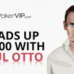 Poker Strategy: Heads Up NL400 with Paul Otto [Part 2]