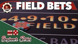 Field Bets – How to Play Craps Pt. 11