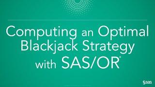 Computing an Optimal Blackjack Strategy with SAS/OR