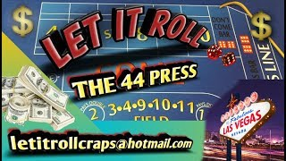 Craps Betting Strategy – THE 44 PRESS – BEGINNER INTERMEDIATE OR HIGH ROLLER STRATEGY