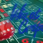 How to Win at Craps – Craps Betting Strategy