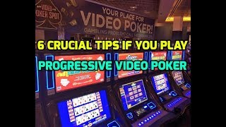 6 Crucial Tips if You Play Progressive Video Poker