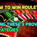 How to Win Roulette Using These 3 Proven Strategies
