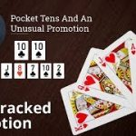 Poker Strategy: Pocket Tens And An  Unusual Promotion