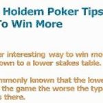 Texas Hold Em Poker Tips – 4 Ways To Win More Pots And Cash