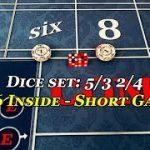 Craps: Short game 5/3 2/4 $66 inside