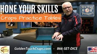 Craps Practice Tables by Golden Touch Craps