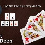 Poker Strategy: Top Set Facing Crazy Action