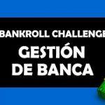 Bankroll Challenge 1. Banca y Varianza – Crushing Stakes Poker