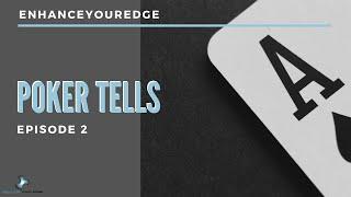 Poker Tells You Must Learn: Episode 2 by Brad Wilson