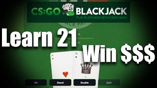 Best CSGO BlackJack Site (Legit) – Learn to Play BlackJack on CSGO