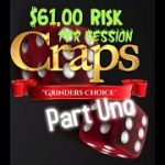 """$61 """"Grinder's Choice"""" Bonus Craps ATS Strategy and Betting video (Part 1)"""