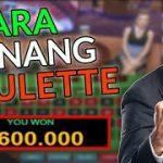 Cara Menang Di Permainan Judi Live Roulette Online