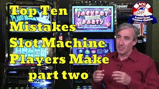 """Top 10 Mistakes Slot Machine Players Make with Mike """"Wizard of Odds"""" Shackleford – part two"""