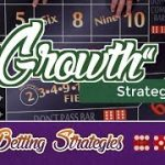 Low Risk Growth Strategy – Craps Betting Strategy