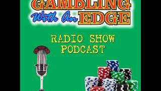 Gambling With an Edge – guest Al Francesco, the Godfather of team blackjack