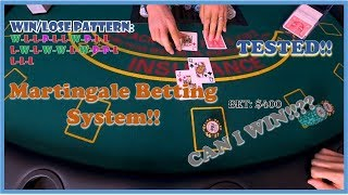 Blackjack – Martingale Betting Strategy. Is it profitable!? I won $400 in one shoe.