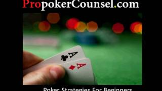 Poker Tips and Strategies For Beginners 1 of 5