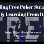 Free Poker Strategy | Smart Poker Study Podcast #1
